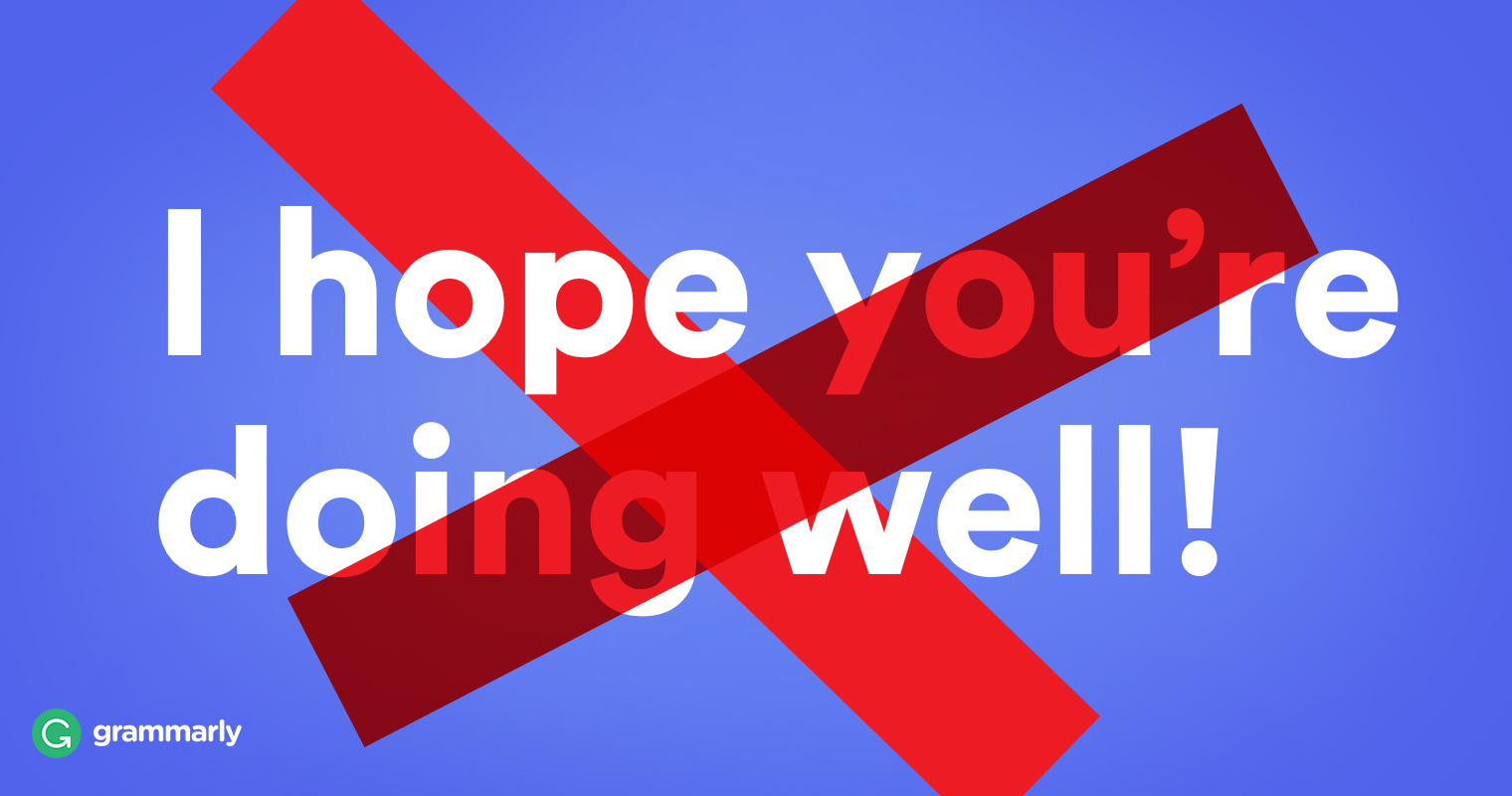"5 Other Ways to Write ""I Hope You Are Doing Well"" in Your Email"