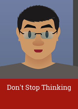 dont-stop-thinking.jpg
