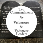 10 commandmentsforvolunteers   volunteer leaders