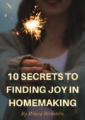 10 secrets to finding joy in homemaking (newsletter mini)