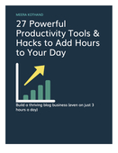 27_powerful___free_productivity_tools_and_hacks