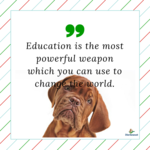 Education_is_the_most_powerful_weaponwhich_you_can_use_to_change_the_world.