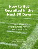 How to get recruited in the next 30 days report cover