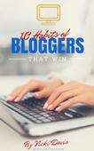 10-habits-bloggers-that-win