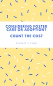 Considering_foster_care_or_adoption_count_the_cost