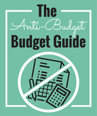 The_anti-budget_budget_guide-02