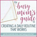 Busy_mom's_guide_-_kaysepratt.com_300