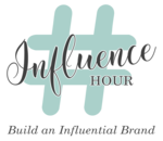 influence hour with tagline