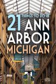 21-things-ann-arbor-michigan