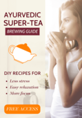 Ayurvedic super tea brewing guide