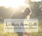 Mom guilt series pic