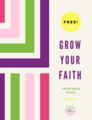 Grow_your_faith_printable_pack