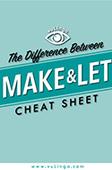 Make-let_cheat-sheet