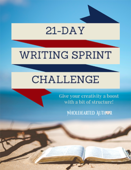 21 day writing sprint challenge
