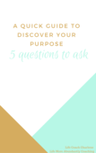 A quick guide to discover your purpose