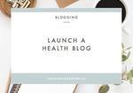 Start-a-health-blog