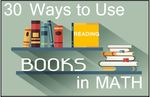 30_ways_to_use_reading_books_in_math