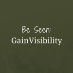 Be_seen_gain_visibility