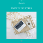 7_days_to_calm_the_clutter_insta