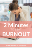 2 min to beat burnout