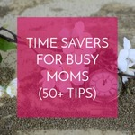 Small_9under_post)tips_for_busy_moms