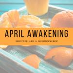 April_awakening