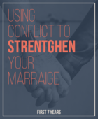 Using_conflict_to_strengthen_your_marriage