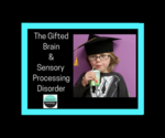 The_gifted_brain___sensory_processing_disorder_(2)