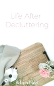 Lifeafter_decluttering