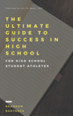 The ultimate guide to success in high school