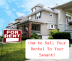 How to sell your rental to your tenant