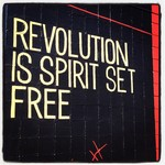 Revolution-is-spirit-set-free-1024x1024