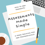 Assessments made simple