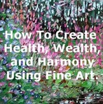 How_to_create_health__wealth__harmony_020716_12x12_web_3inches