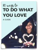 Do what you love 10 ways to do what you love free guide download itsallyouboo.com