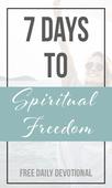 7 days to spiritual freedom
