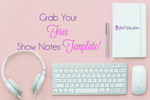 Grab-free-show-notes-template