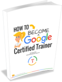 How to become a google certified trainer ebook