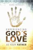 Experiencing gods love as your father small