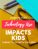 13 ways tech impacts kids