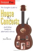 The Complete Guide to House Concerts