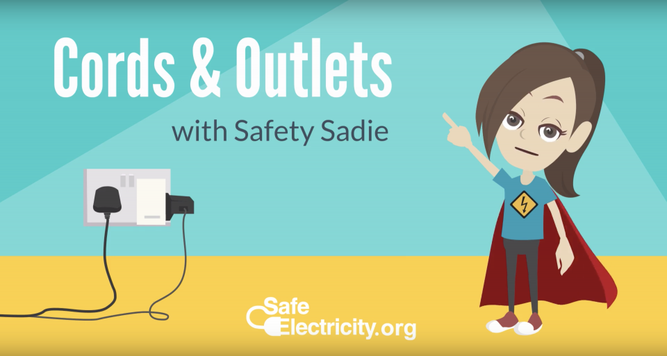 Cords and Outlets with Safety Sadie!