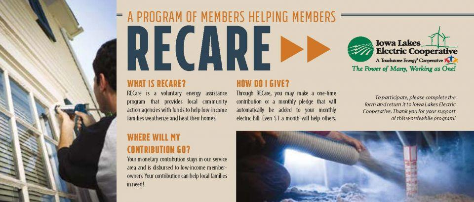 RECare is a voluntary energy assistance program  to help low-income families weatherize and heat their homes.