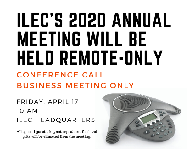 ILEC's 2020 Annual Meting Will Be Held Remote-Only