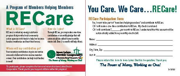 RECare is a voluntary energy assistance program that provides local community action agencies with funds to help families.