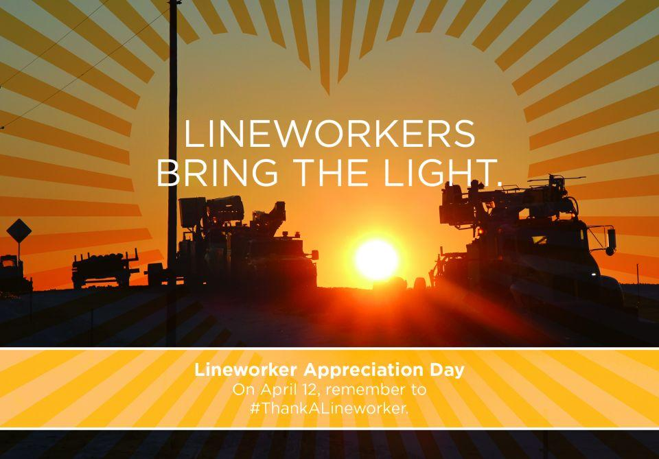 line workers and tagline about appreciating them on April 12