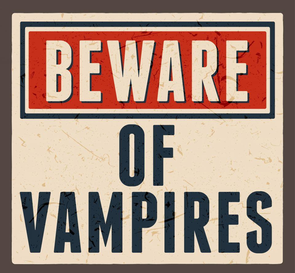 "image of sign that says, ""Beware of vampires"""