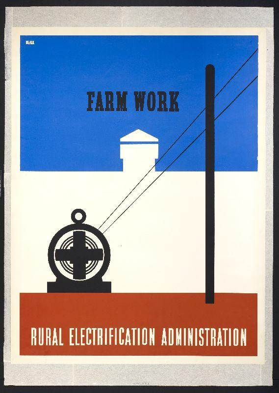 old time poster that the rural electrification administration ran of a farm receiving power.