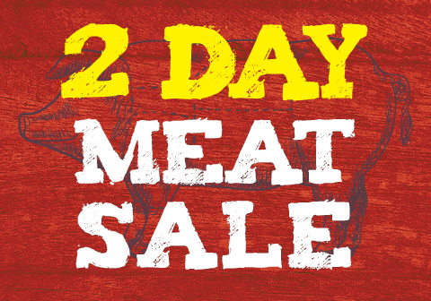 2 Day Meat Sale