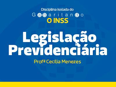 Legislação Previdenciária em Exercícios- GABARITANDO INSS